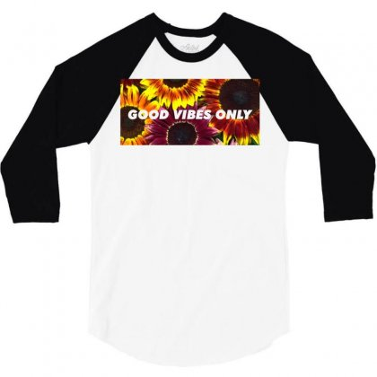 Good Vibes Only 3/4 Sleeve Shirt Designed By Seda