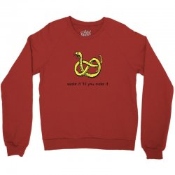 there make be snakes Crewneck Sweatshirt | Artistshot