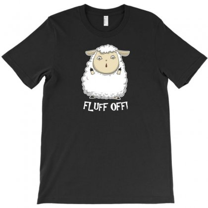 Fluff Off T-shirt Designed By Z3ni
