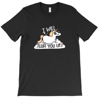 Fluff You Up T-shirt Designed By Z3ni
