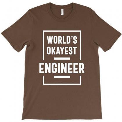 World's Okayest Engineer T-shirt Designed By Cidolopez