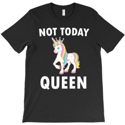 Not Today Unicorn T-shirt Designed By Cogentprint