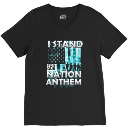 U Stand For Our Nation Anthem T Shirt V-neck Tee Designed By Hung