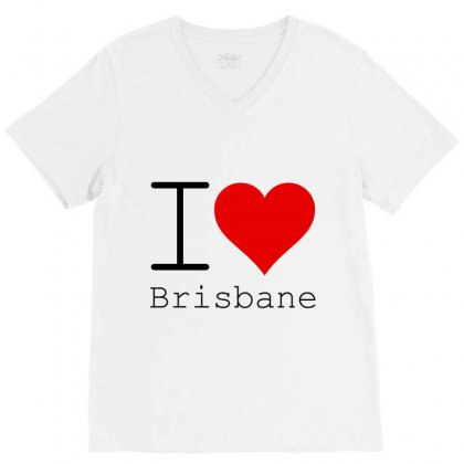 I Love Brisbane V-neck Tee Designed By Perfect Designers