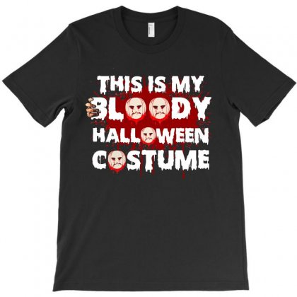 This Is My Bloody Halloween Costume Funny T Shirt T-shirt Designed By Hung