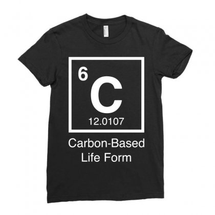 Carbon Based Life Form Ladies Fitted T-shirt Designed By Rahmatika