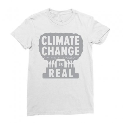 Climate Change Is Real Ladies Fitted T-shirt Designed By Rahmatika
