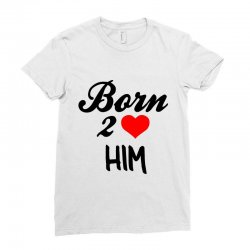 born to love him couple Ladies Fitted T-Shirt | Artistshot