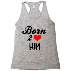 born to love him couple Racerback Tank | Artistshot