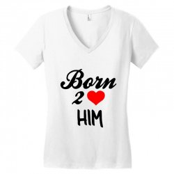 born to love him couple Women's V-Neck T-Shirt | Artistshot