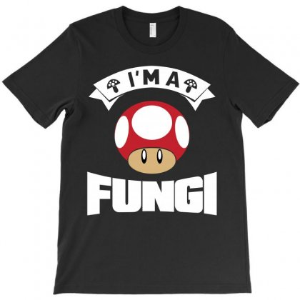 I Am A Fungi T-shirt Designed By Leodrolic