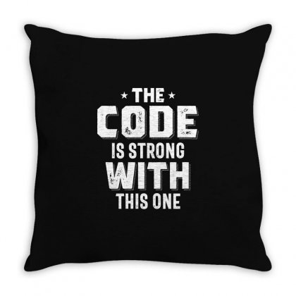 The Code Is Strong With This One Throw Pillow Designed By Cidolopez