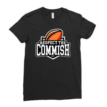 Respect The Commish   Fantasy Football Ladies Fitted T-shirt Designed By Syakirra
