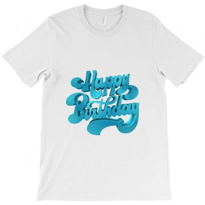 Happy Birthday Text T-shirt Designed By Vigand92