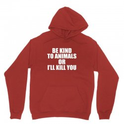 be kind to animals Unisex Hoodie | Artistshot