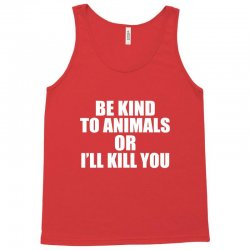 be kind to animals Tank Top | Artistshot