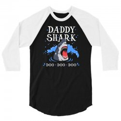 daddy shark 3/4 Sleeve Shirt | Artistshot