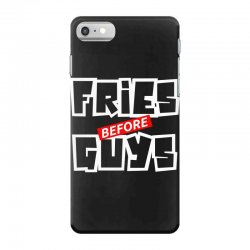 fries before guys iPhone 7 Case | Artistshot