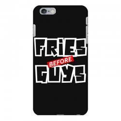 fries before guys iPhone 6 Plus/6s Plus Case | Artistshot