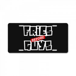 fries before guys License Plate | Artistshot