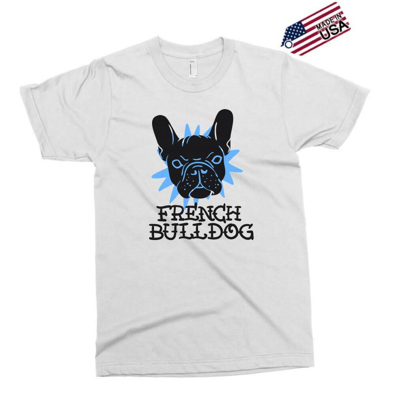 French Bulldog Exclusive T-shirt | Artistshot