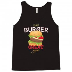 make burger great Tank Top | Artistshot