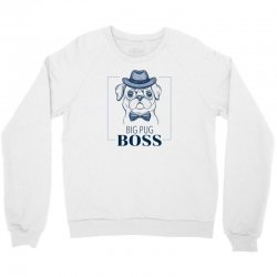 big pug boss Crewneck Sweatshirt | Artistshot