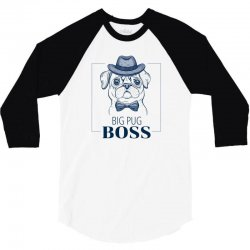 big pug boss 3/4 Sleeve Shirt | Artistshot