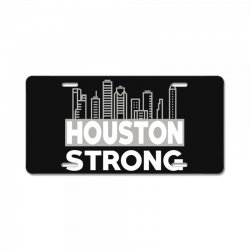 houston strong city License Plate | Artistshot