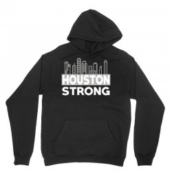 houston strong city Unisex Hoodie | Artistshot