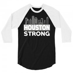 houston strong city 3/4 Sleeve Shirt | Artistshot
