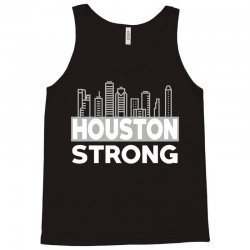 houston strong city Tank Top | Artistshot