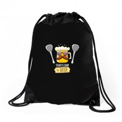 today soup is beer funny Drawstring Bags | Artistshot
