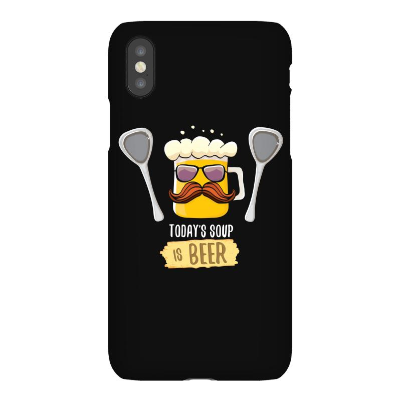 Today Soup Is Beer Funny Iphonex Case | Artistshot