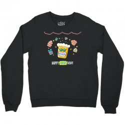 happy beer thday Crewneck Sweatshirt | Artistshot