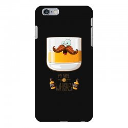my name is whiskey iPhone 6 Plus/6s Plus Case | Artistshot