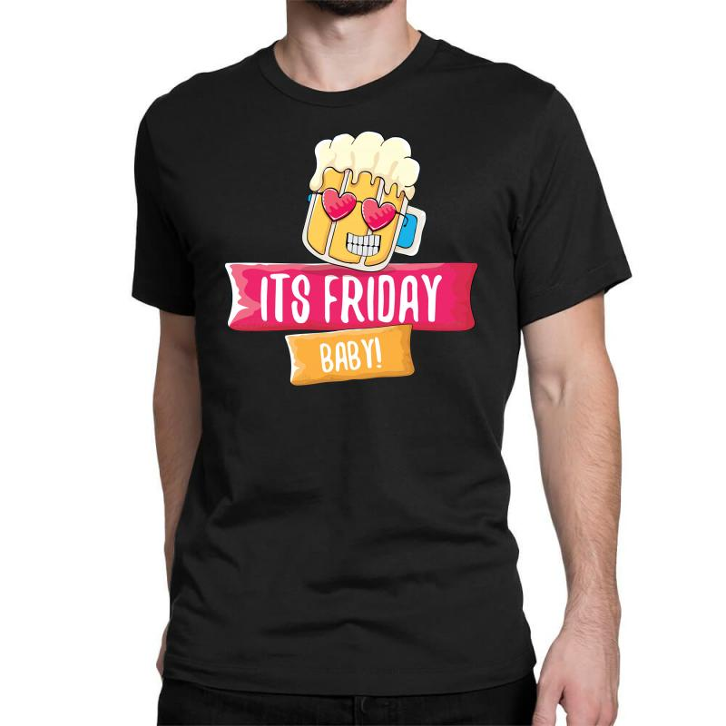 Its Friday Baby Classic T-shirt | Artistshot