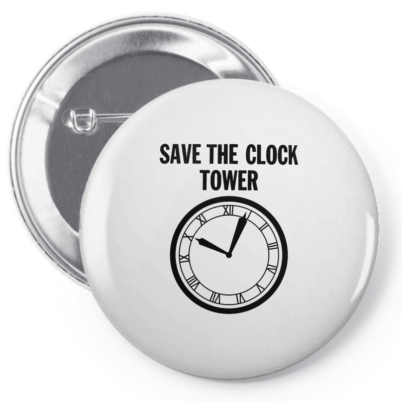 Save The Clock Tower Merch Pin-back Button | Artistshot