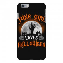 this june girl loves halloween iPhone 6 Plus/6s Plus Case | Artistshot