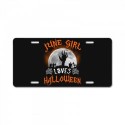 this june girl loves halloween License Plate | Artistshot