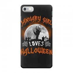 this january girl loves halloween iPhone 7 Case | Artistshot