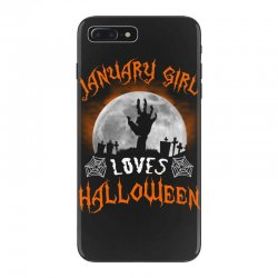 this january girl loves halloween iPhone 7 Plus Case | Artistshot