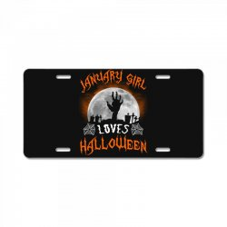 this january girl loves halloween License Plate | Artistshot