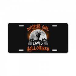 this taurus girl loves halloween License Plate | Artistshot