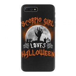 this scorpio girl loves halloween iPhone 7 Plus Case | Artistshot