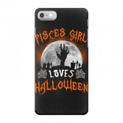 this pisces girl loves halloween iPhone 7 Case | Artistshot