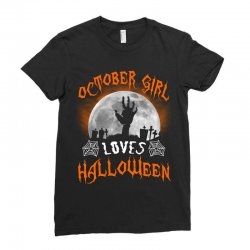 this october girl loves halloween Ladies Fitted T-Shirt | Artistshot