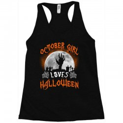 this october girl loves halloween Racerback Tank | Artistshot