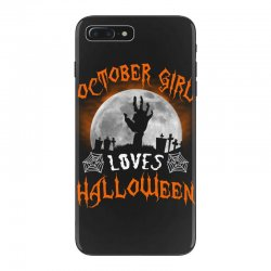this october girl loves halloween iPhone 7 Plus Case | Artistshot