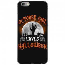 this october girl loves halloween iPhone 6/6s Case | Artistshot